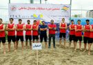 ادامه پیروزی های تیم هندبال ساحلی فلاورجان در دومین روز از مسابقات کشوری